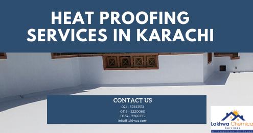 Heat Proofing Services in Karachi | heat proofing services in Pakistan | lakhwa chemical services | lcs waterproofing solutions