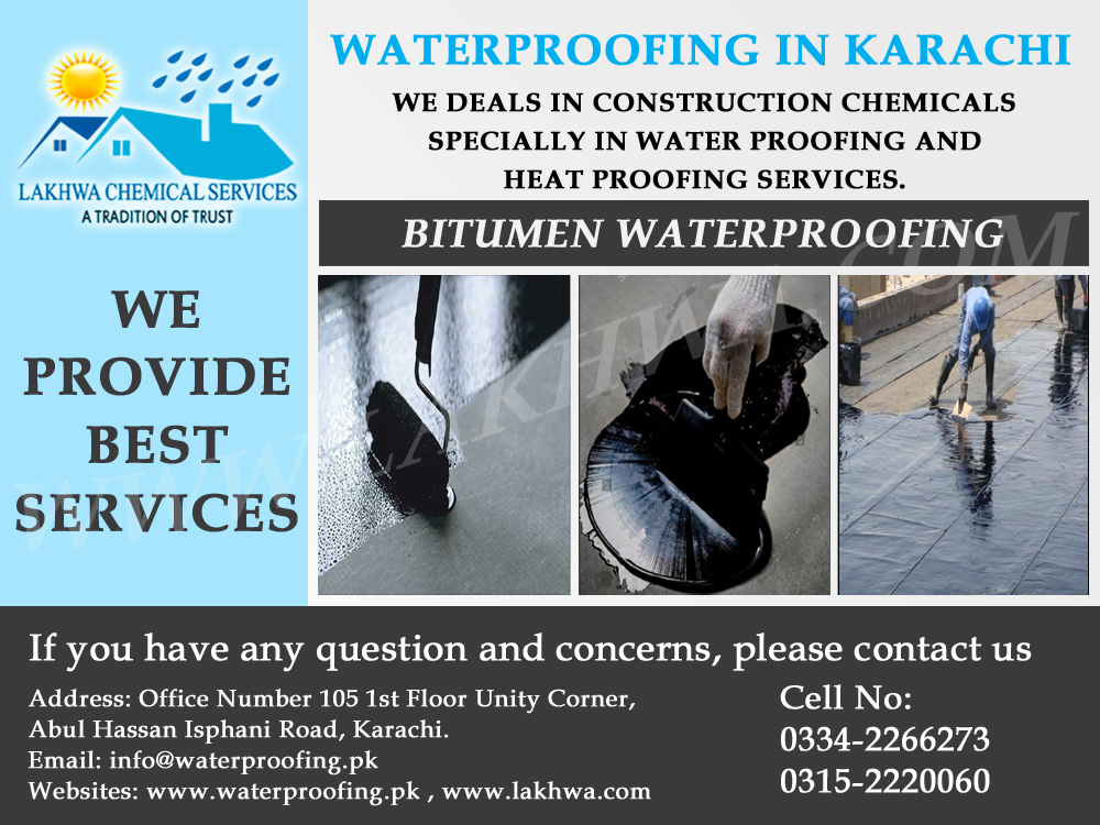 Bitumen Waterproofing in Pakistan | waterproofing services in karachi | best roof waterproofing in pakistan | lakhwa chemical services