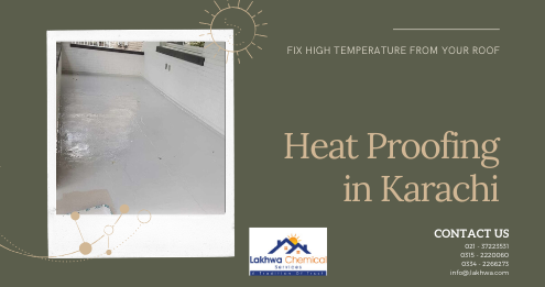 heat proofing in karachi | sun reflective paint solution | lcs waterproofing solutions | lakhwa chemical services