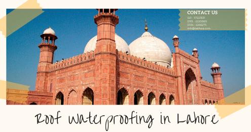 Roof Waterproofing in Lahore | waterproofing in karachi | waterproofing in Pakistan | lakhwa chemical services | lcs waterproofing solutions