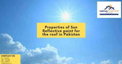 sun reflective paint in roof | sun reflective paint in roof in pakistan | sun reflective paint in roof in karachi | lcs waterproofing solutions