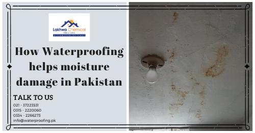 waterproofing in pakistan | waterproofing in karachi | moisture wall mold fix | lakhwa chemical services