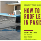 roof waterproofing in pakistan | roof leakage in pakistan | waterproofing company in pakistan | lakhwa chemical services