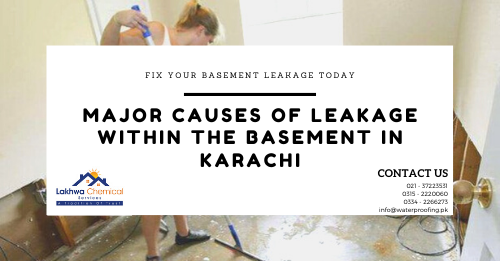 basement waterproofing in karachi | fix basement flooding in karachi | lakhwa chemical services