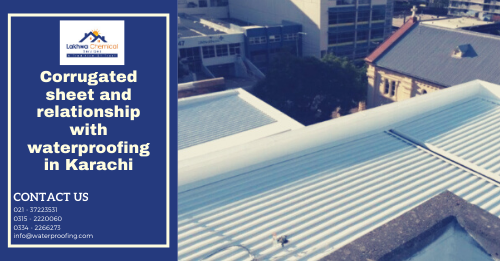 Corrugated Sheet waterproofing in Karachi | Waterproofing company in Karachi | lakhwa chemical services