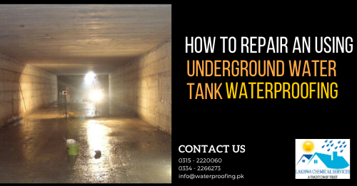 Underground water tank waterproofing | waterproofing company in Pakistan | lakhwa chemical services
