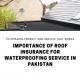waterproofing service in pakistan | waterproofing chemical price in pakistan | waterproofing membrane price in pakistan | waterproofing in pakistan | waterproofing price in pakistan