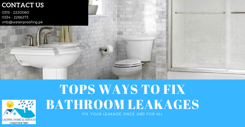 Bathroom leakage and seepage treatment | waterproofing company in Pakistan | Lakhwa Chemical Services