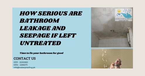 leakage and seepage in karachi | waterproofing company in karachi | lakhwa chemical services