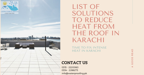 roof heat proofing in karachi | heat proofing company in karachi | lakhwa chemical services