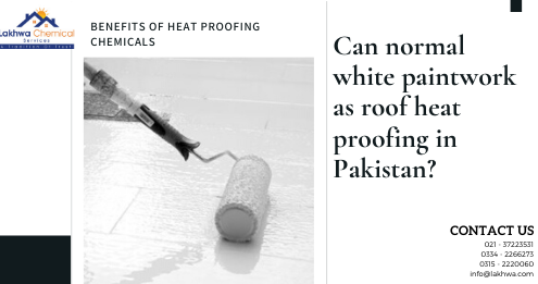 roof heat proofing services in pakistan | heat insulation tiles in pakistan | roof cool services | heat resistant paint for roof in Pakistan | lcs waterproofing solutions | lakhwa chemical services