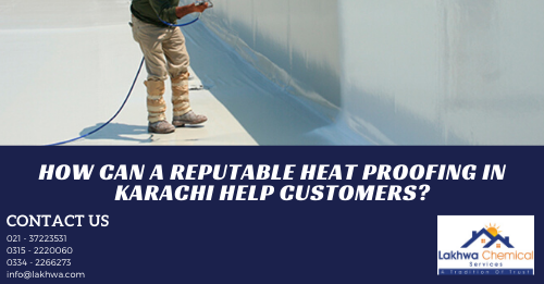 roof heat proofing services in karachi | roof cool services | roof heat proofing in lahore | roof heat and waterproofing | isothane price in karachi | how to protect roof from sun heat in pakistan | roof heat proofing in islamabad | heat proofing solution | heat insulation tiles in pakistan