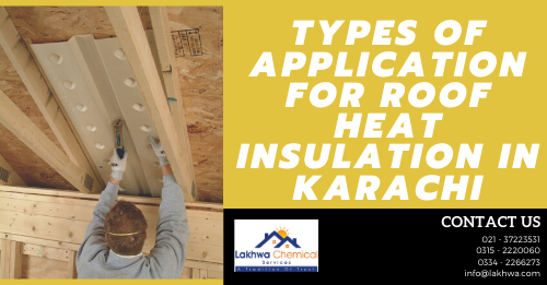 roof heat insulation in karachi | heat proofing services | roof heat proofing | roof cool services | roof waterproofing | isothane price in karachi | roof heat and waterproofing | heat insulation tiles in pakistan | lakhwa chemical services | lcs waterproofing solutions