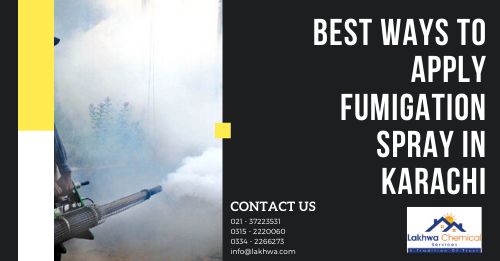 fumigation spray in karachi | fumigation services in karachi gulistan-e-jauhar | fumigation services in clifton karachi | fumigation services in karachi | perfect pest control services karachi | target fumigation | agria fumigation services | general fumigation | fumigation services in islamabad | lakhwa chemical services | lcs waterproofing solutions