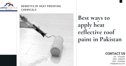 heat reflective roof paint in pakistan | heat resistant paint for roof in pakistan | roof heat proofing in pakistan | reflective paint pakistan | heat insulation tiles in pakistan | snow roof price in pakistan | heat insulation paint for roof | lcs waterproofing solutions