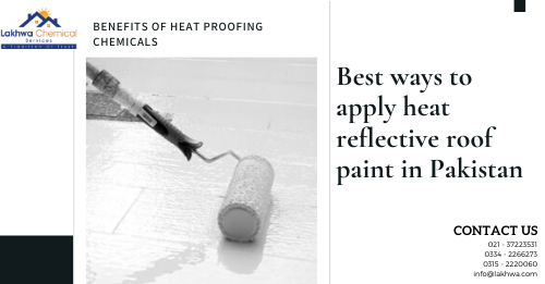 heat reflective roof paint in pakistan | heat resistant paint for roof in pakistan | roof heat proofing in pakistan | reflective paint pakistan | heat insulation tiles in pakistan | snow roof price in pakistan | heat insulation paint for roof | lcs waterproofing solutions