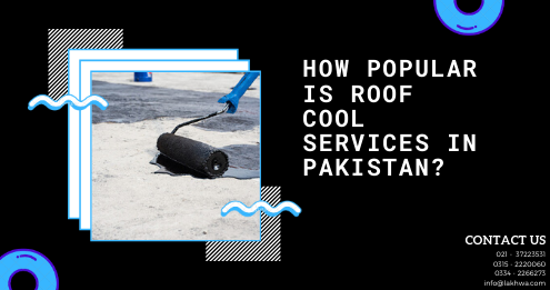 roof cool services in pakistan | roof cool chemical | roof leakage chemicals | isothane price in karachi | water and heat proofing chemicals | lcs waterproofing solutions | lakhwa chemical services