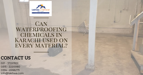 waterproofing chemical in karachi | waterproofing chemical price in pakistan | waterproofing price in pakistan | roof leakage chemicals | roof waterproofing services | lcs waterproofing solutions | lakhwa chemical services