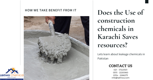 construction chemicals in Karachi | construction chemicals lahore | construction chemicals in pakistan | chemical companies in pakistan | ultra chemicals price | lcs waterproofing solutions