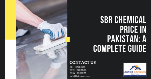 sbr chemical price in Pakistan | concrete admixtures in pakistan | waterproofing price in pakistan | rooflex price in pakistan | waterproof cement price in pakistan | lcs waterproofing solutions | lakhwa chemical services