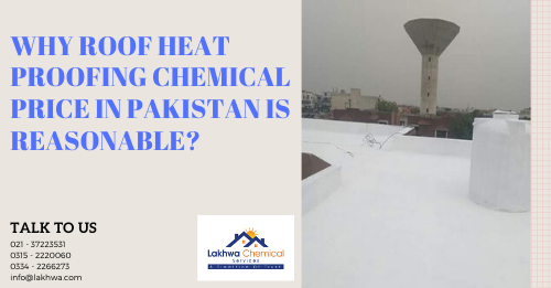 roof heat proofing chemical price in Pakistan | roof heat proofing chemical price in karachi | isothane price in pakistan | roof heat proofing in lahore | heat insulation tiles in pakistan | lcs waterproofing solutions | lakhwa chemical services