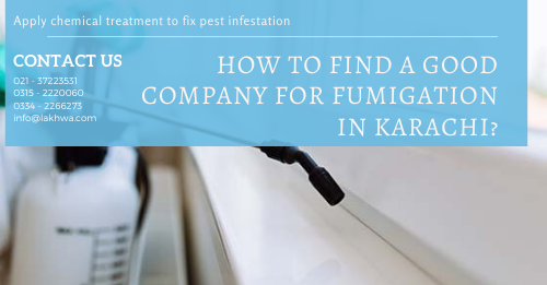 fumigation in karachi | fumigation services in karachi gulistan-e-jauhar | fumigation services in clifton karachi | types of fumigation | fumigation services in pakistan | lcs waterproofing solutions | lakhwa chemical services