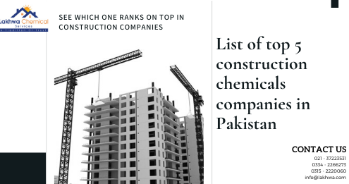 construction chemicals companies | specialty chemicals companies list | list of construction chemicals | construction chemicals for sale | pakistani chemical company | lcs waterproofing solutions | lakhwa chemical services