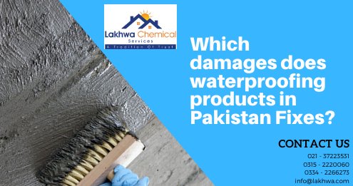 waterproofing products in Pakistan | sika waterproofing | waterproofing in islamabad | waterproofing in rawalpindi | waterproofing membrane | lcs waterproofing solutions | lakhwa chemical services | sky chemical services