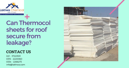 Thermocol sheets for roof | thermopore sheet for roof | thermocol sheet price | thermocol wall sheet price in pakistan | hard thermopore sheet price in pakistan | lcs waterproofing solutions