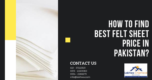 felt sheet price in Pakistan | felt paper price in pakistan | fabric sheet price in pakistan | felt sheet online pakistan | felt manufacturers in pakistan | lcs waterproofing solutions