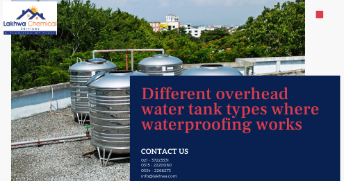 overhead water tank types | water tank construction | types of water storage | best material for water storage tank | types of underground water tank | lcs waterproofing solutions