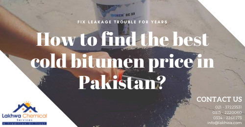 cold bitumen price in Pakistan | bitumen coating price in pakistan | bitumen in pakistan | cold bitumen waterproofing | parco bitumen rate | lcs waterproofing solutions
