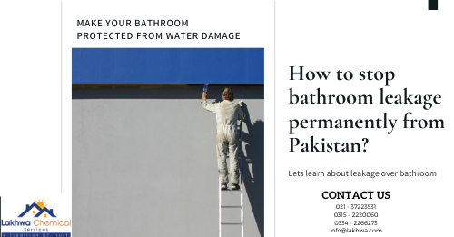 How to stop bathroom leakage | how to stop water leakage from bathroom tiles | bathroom leakage chemical | bathroom leakage repair karachi | bathroom leakage repair in lahore | lcs waterproofing solutions