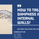 How to treat dampness in internal walls | how to fix moisture in walls | how to stop moisture on walls | damp patches on internal walls | what causes rising damp in internal walls | lcs waterproofing solutions