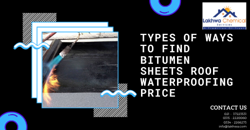 Bitumen Sheets Roof Waterproofing Price | bitumen membrane sheet price in pakistan | bitumen coating price in pakistan | waterproofing chemical price in karachi | bitumen drum price in pakistan | lcs waterproofing solution