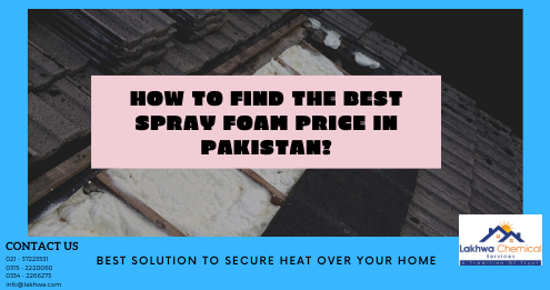 spray foam price in Pakistan | pu foam in pakistan | polyurethane resin price in pakistan | polyurethane liquid in pakistan | polyurethane foam spray | lcs waterproofing solution