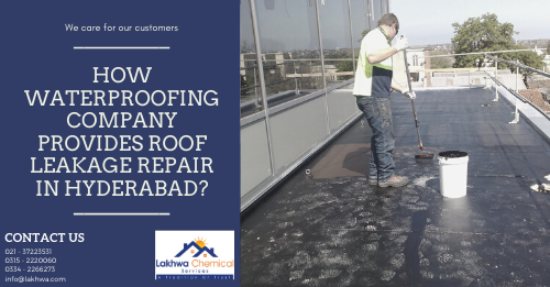 roof leakage repair in Hyderabad | terrace waterproofing cost in hyderabad | waterproofing services near me | building leakage repair | best waterproofing services in hyderabad | lcs waterproofing solutions