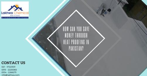 heat proofing in Pakistan | heat proofing services | heat proofing chemical | roof heat proofing karachi | roof heat proofing services | lcs waterproofing solution